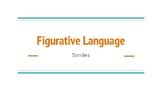 Figurative Language- Simile