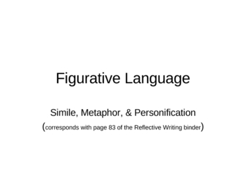 Figurative Language (Simile, Metaphor, Personification)