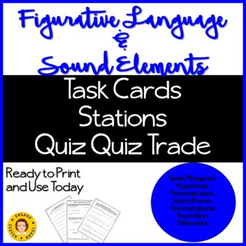 Figurative Language and Sound Elements - Task Cards,Quiz Quiz Trade, Stations