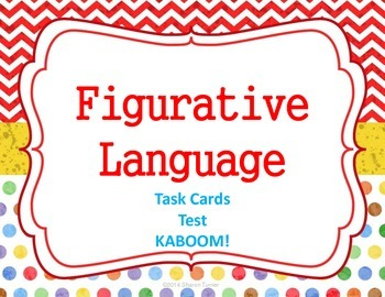 Figurative Language: Task Cards with Test AND Kaboom!
