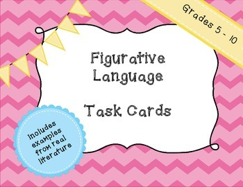Figurative Language Task Cards - With literature examples