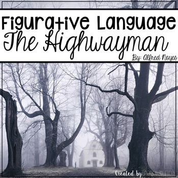 Figurative Language: The Highway Man