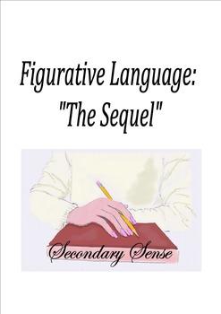 "Figurative Language:  ""The Sequel"" Worksheets"