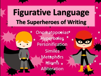 Figurative Language: The Superheroes of Writing Lesson