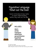 """Figurative Language """"Ticket out the Door"""""""