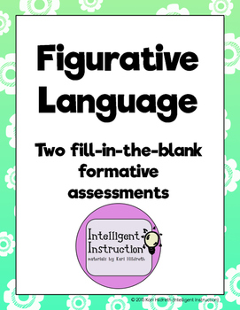 Figurative Language: Two fill-in-the-blank formative assessments
