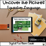 Figurative Language Uncover the Pictures Boom Cards
