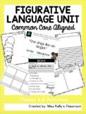 Figurative Language Unit (Common Core Aligned)