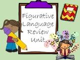 Figurative Language Unit Review