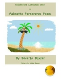 Figurative Language Unit & Scoot on Palmetto Perseveres Poem