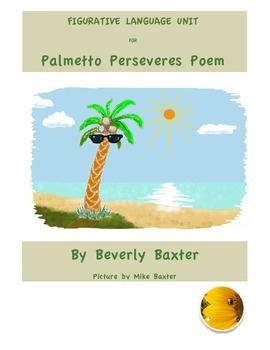 Figurative Language Unit & Scoot on Palmetto Perseveres Poem