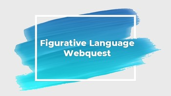 Figurative Language Webquest