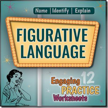Figurative Language Worksheets {Name, Identify and Explain Method}