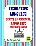 Figurative Language- Write an Original Rap or Song Using R