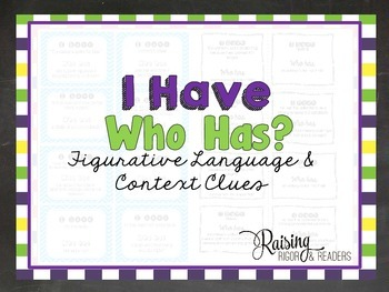 """Figurative Language and Context Clues """"I have...Who has?"""" Game"""