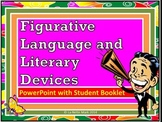 Figurative Language and Literary Devices PowerPoint with Student Booklet