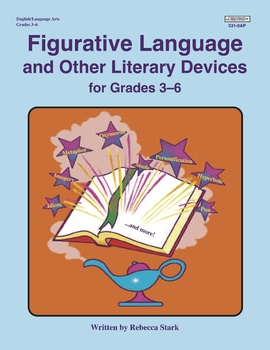 FIGURATIVE LANGUAGE & OTHER LITERARY DEVICES, Grades 3 to 6