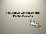 Figurative Language and Poetic Devices