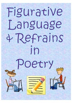 Figurative Language and Refrains in Poetry