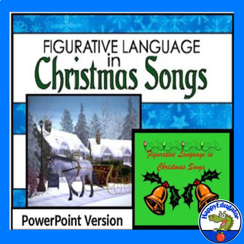 Figurative Language in Christmas Songs Activity PowerPoint Version