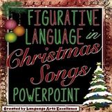 Christmas Song Figurative Language PowerPoint Presentation