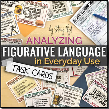 Figurative Language in Everyday Use TASK CARDS