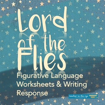 Figurative Language In Lord Of The Flies Worksheets And Writing