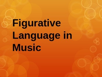 Figurative Language in Music Lyrics PowerPoint