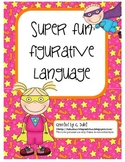 Figurative Language is Super Fun!
