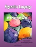 Figurative Language is a Piece of Cake!