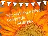 Figurative Language lesson on Adages!