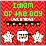 Figurative Speech: Idiom of the Day Seasonal Packet - December Christmas