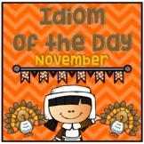 Figurative Speech: Idiom of the Day Seasonal Packet - November Thanksgiving