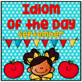 Figurative Speech: Idiom of the Day Seasonal Packet - September Fall