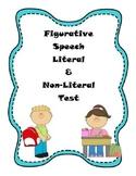 Figurative Speech Literal & Non-Literal Language Test