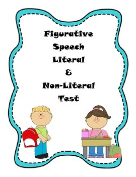 Figurative Speech Literal & Non-Literal Language Test