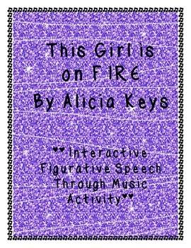 Figurative Speech Through Music: Girl on Fire by Alicia Keys