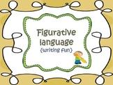 Figurative language {writing fun}