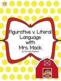 Figurative v. Literal Language with Mrs. Mack by Patricia Polacco