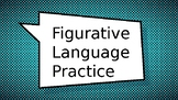 Figuratve Language Practice and Review