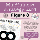 Figure 8 breathing - Mindfulness strategy card