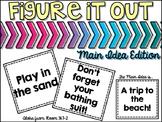 Figure It Out: Main Idea Edition