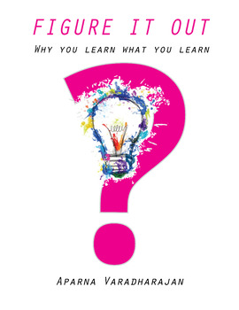 Figure It Out: a book for kids on why you learn what you learn