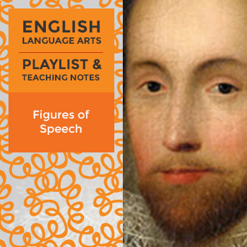 Figures of Speech - Playlist and Teaching Notes
