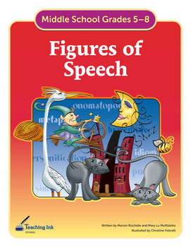 Figures of Speech (Grades 5-8) by Teaching Ink