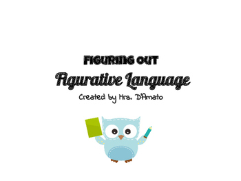 Figuring Out Figurative Language (Power Point)
