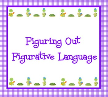 Figuring Out Figurative Language Minilesson and Activity Game