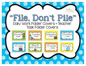 """""""File, Don't Pile"""" Daily Organized Manila Work Folder Covers (with graphics)"""