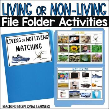 Living or Non-Living File Folder Activity