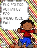 File Folder Activities for Preschool: Fall
